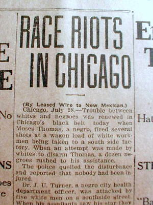 4 1919 newspapers CHICAGO RACE RIOT BREAKS OUT - Worst of 1919 - 38 ARE KILLED