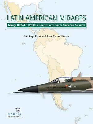Latin American Mirages : Mirage III/ 5/ F. 1/ 2000 in Servive with South America