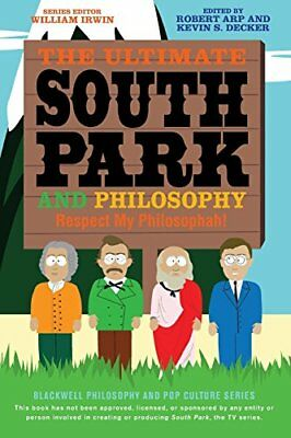 Ultimate South Park and Philosophy : Respect My Philosophah! 83