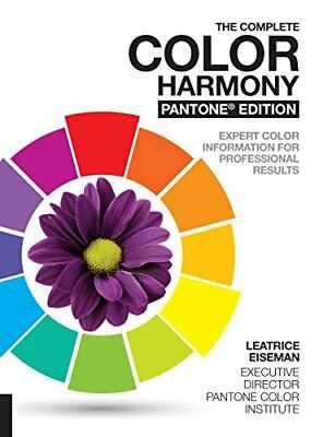 The Complete Color Harmony, Pantone Edition : New and Revised, Expert Color Info