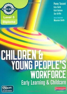Level 3 Diploma Children and Young People's Workforce (Early Learning and Chil,