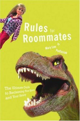 Rules for Roommates: The Ultimate Guide to Recl, Podlasiak, Lou,,