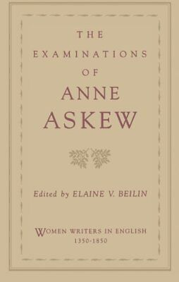 The Examinations of Anne Askew, Askew, Anne 9780195108491 Fast Free Shipping,,