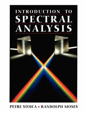 Introduction to Spectral Analysis, Stoica, Petre 9780132584197 Free Shipping,,