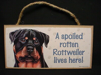 ROTTWEILER A Spoiled Rotten DOG SIGN wood HANGING WALL PLAQUE Rottie puppy USA