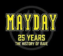 Mayday 25 Years - The History Of Rave von Various | CD