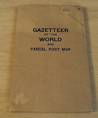"RARE 1913 ""GAZETTEER of the WORLD"" and Parcel Post MAP~PANAMA CANAL~Information~"