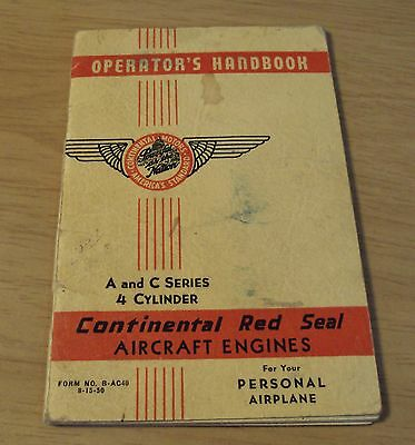 "1950 Series A & C OPERATOR'S Handbook~""CONTINENTAL RED SEAL AIRCRAFT ENGINES""~"