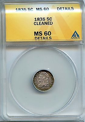 1835 5c ANACS MS 60 Details (Mint State, Uncirculated, BU) Capped Bust Half Dime