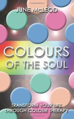 Colours of the Soul by Mcleod, June  New 9781905047253 Fast Free Shipping-.