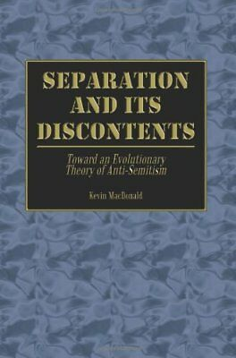 Separation and Its Discontents:  Toward an Evol, MacDonald, Kevin,,