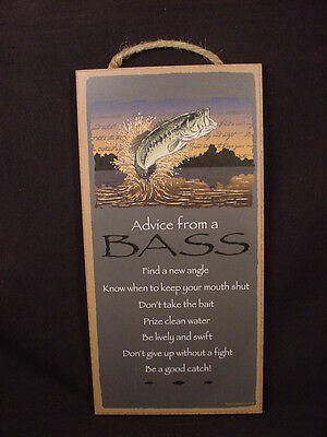 ADVICE FROM A BASS Fish INSPIRATIONAL SIGN wood NOVELTY PLAQUE Fisherman NEW