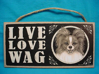 PAPILLON Dog LIVE LOVE WAG SIGN wood WALL hanging PLAQUE puppy MADE IN THE USA