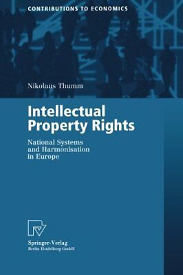 Intellectual Property Rights : National Systems, Thumm, Nikolaus,,