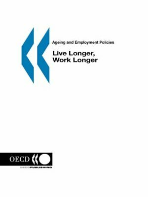 Ageing and Employment Policies/Vieillissement e, Publishing,,
