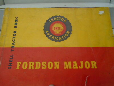Vintage Shell Fordson Major Tractor Book