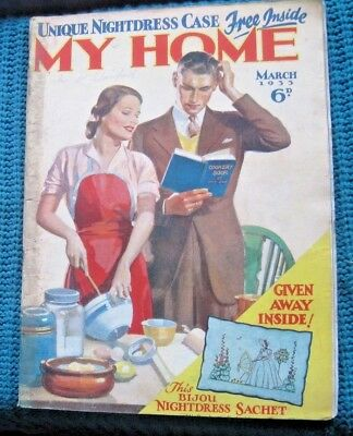 Vintage Magazine,, My Home   March  1933