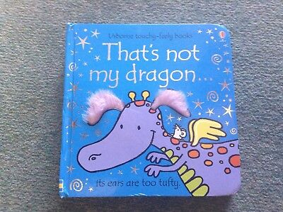 That's Not My Dragon. Usborne Touchy Feely Board Book.