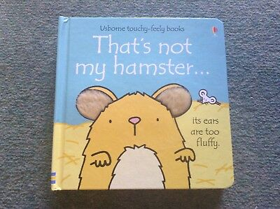 That's Not My Hamster. Usborne Touchy Feely Board Book.