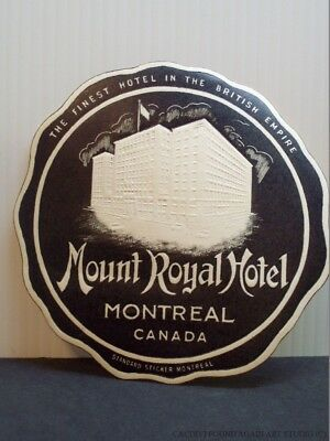 Vintage Luggage Label Mount Royal Hotel Montreal Canada Embossed Travel Sticker