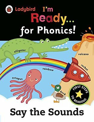 Ladybird Im Ready for Phonics: Say the Sounds, Ladybird 9780241215982 New=-