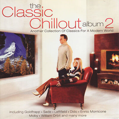The Classic Chillout Album 2 ( New 2 Cd Set ) Moby / Goldfrapp / William Orbit