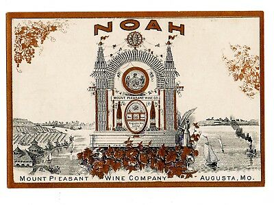 1900s MOUNT PLEASANT WINE CO, AUGUSTA, MISSOURI NOAH WINE PRE-PROHIBITION LABEL
