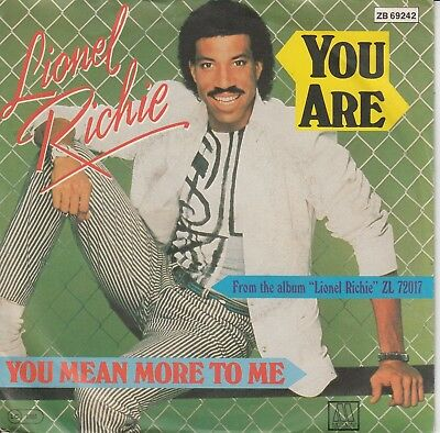 """7""""-  Lionel Richie = You Are / You Mean More To Me ......................1984"""