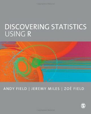 Discovering Statistics Using R, Field, Miles, Field 9781446200469 New+,