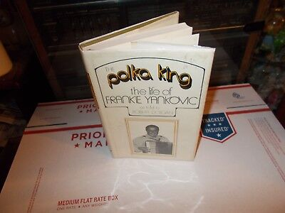 Polka King: The Life of Frankie Yankovic-  AUTOGRAPHED BY FRANKIE YANKOVIC-RARE!