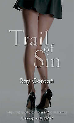 Trail of Sin by Ray Gordon (Paperback, 2008)