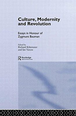 Culture, Modernity and Revolution: Essays in Ho, Kilminster, Varcoe**