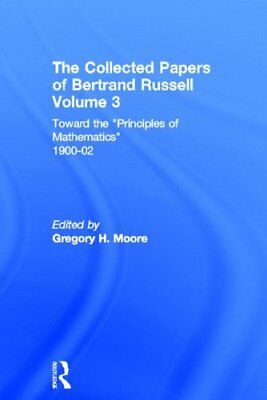 The Collected Papers of Bertrand Russell, Volum, Moore**
