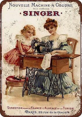 "1889 French Singer Sewing Machines Vintage Rustic Retro Metal Sign 8"" x 12"""