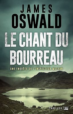 James Oswald : Le Chant du bourreau, NEUF