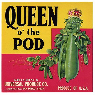 QUEEN O'THE POD Brand, San Diego Vegetable People *An Original Crate Label* N31