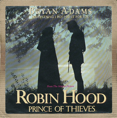 """7"""" Single - Bryan Adams, Everything I Do I Do It For You"""