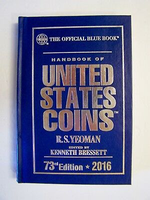 (125) New,2016  Whitman Official Bluebook 73Rd Edition  U.s. Coins R.s. Yeoman