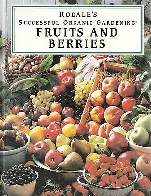 Fruits & Berries - Rodale's Organic Gardening