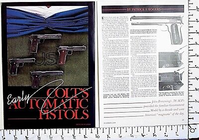 1984 COLT'S EARLY AUTOMATIC PISTOLS 7-Page MAGAZINE ARTICLE Browning guns 3515