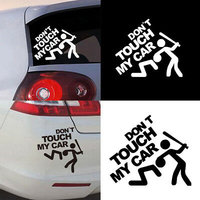 1X Don't Touch My Car Sticker Vinyl Decal Bumper Window Decor Removable Paster