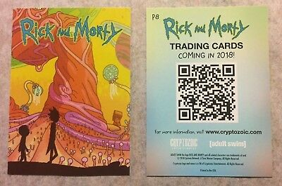 SDCC 2018 Cryptozoic Rick and Morty promo card P8 Gone before end of Convention!