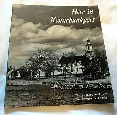 1978 Here in Kennebunkport, Maine by  Lois Lowry Illustrated Softcover Book