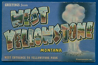 Greetings West Yellowstone Montana linen postcard Large Letters Letter