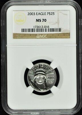 2003 EAGLE P$25 NGC MS70 Platinum 1/4oz.