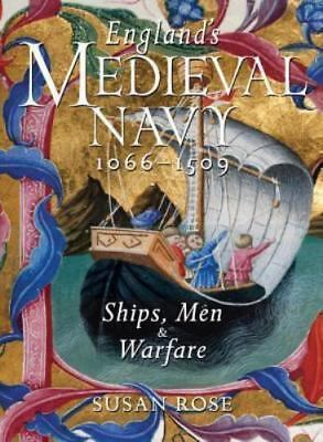 England's Medieval Navy, 1066-1509: Ships, Men, and Warfare