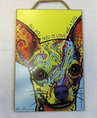 Dean Russo Chihayhua Funky Art Wood Plaque Sign All You Need Is Love And a Dog