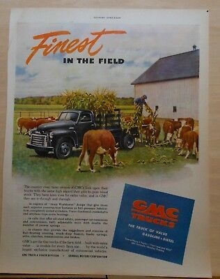 1949 magazine ad for GMC Trucks - Pickup on the farm, Finest in the Field