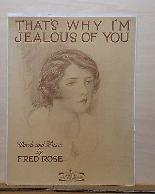 That's Why I'm Jealous of You  - 1929 sheet music - by Fred Rose, portrait cover