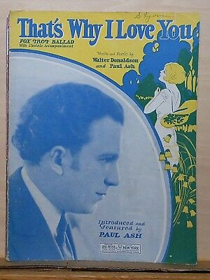 That's Why I Love You - 1926 sheet music - Paul Ash photo cover, fox trot ballad